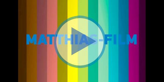 MATTHIAS-FILM STELLT SICH VOR