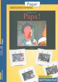 Papa! – eine Geschichte zwischen Wirklichkeit und Traum (Dias)