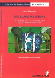 Die blaue Maschine (Dias)