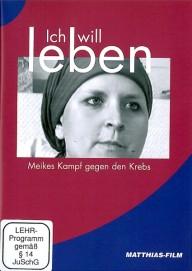 Ich will leben - Meikes Kampf gegen den Krebs (DVD)