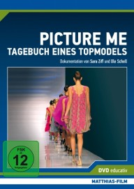 Picture Me – Tagebuch eines Topmodels