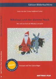 Nikolaus und der dumme Nuck (Dias + DVD)