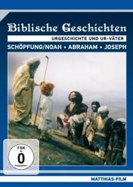 Biblische Geschichten - Urgeschichte und Ur-Väter