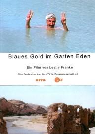 Das blaue Gold im Garten Eden
