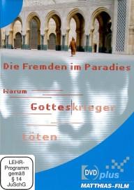 Die Fremden im Paradies - Warum Gotteskrieger töten (DVDplus)
