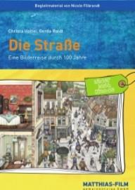 Die Straße – Eine Bilderreise durch 100 Jahre (interaktives Bilderbuchkino)