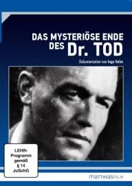 Das mysteriöse Ende des Dr. Tod