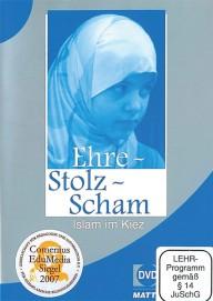 Ehre - Stolz - Scham. Islam im Kiez (DVDplus)