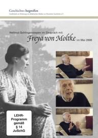 Geschichte begreifen: Freya von Moltke 1911-2010 - im Mai 2008