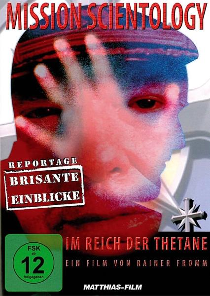 Mission Scientology. Inside- Report aus Reich der Thetane (DVD)