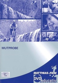 Mutprobe (DVD-educativ)