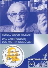 Rebell wider Willen: Das Jahrhundert des Martin Niemöller (DVDplus)
