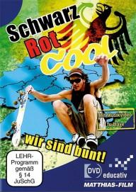 Schwarz Rot Cool - Wir sind bunt (DVD-educativ)