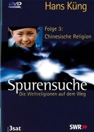 Spurensuche. Weltreligionen - 3. Chinesische Religion (DVD)