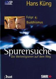 Spurensuche. Weltreligionen - 4. Buddhismus (DVD)