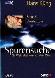 Spurensuche. Weltreligionen - 6. Christentum (DVD)