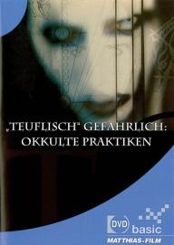 Teuflisch gefährlich: Okkulte Praktiken (DVD)