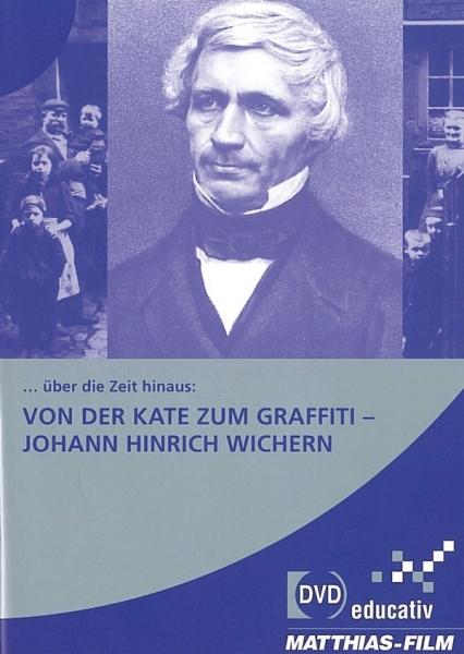 … über die Zeit hinaus: 3. Von der Kate zum Graffiti – Johann Hinrich Wichern