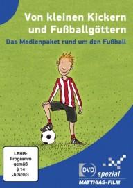 VON KLEINEN KICKERN UND FUSSBALLGÖTTERN (DVD educativ spezial)