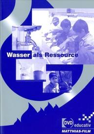 Wasser als Ressource (DVD-educativ)