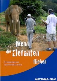 Wenn die Elefanten fliehen (DVD)