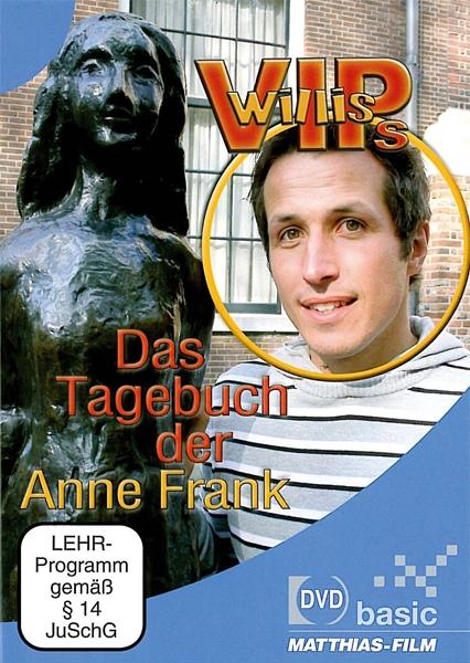Willis VIPs: Das Tagebuch der Anne Frank