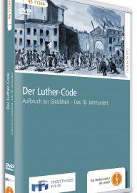 Der Luther Code - Aufbruch zur Gleichheit