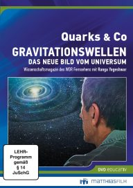 Quarks & Co. Gravitationswellen