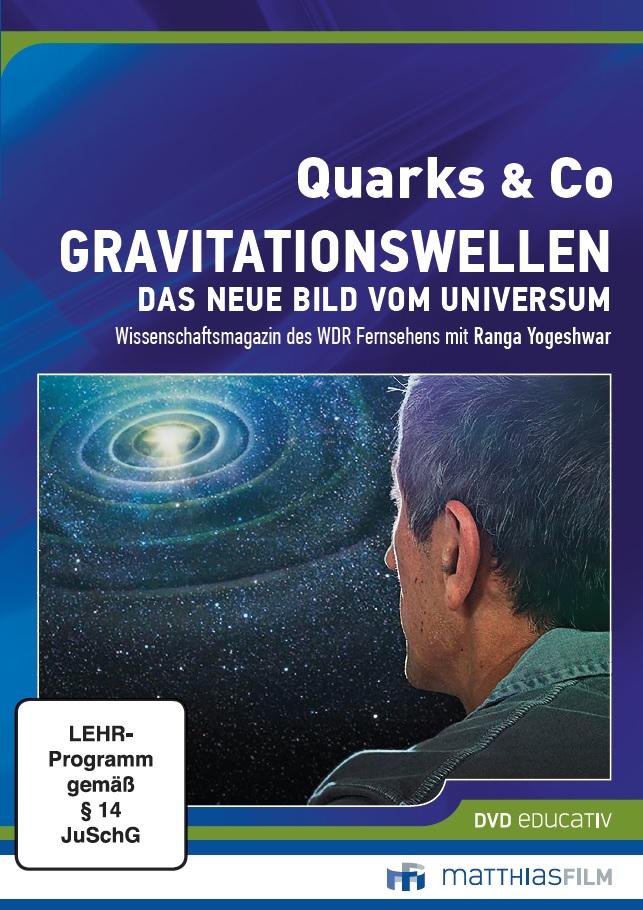 Quarks & Co. Gravitationswellen