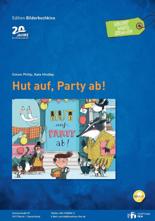 "Bilderbuchkino ""Hut auf, Party ab!"" - Matthias-Film gGmbH"
