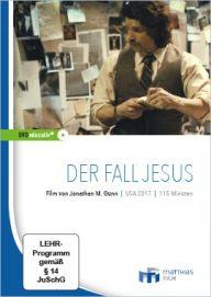 Der Fall Jesus