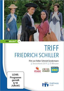 Triff Friedrich Schiller