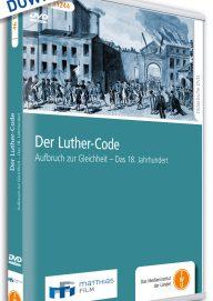 Der-Luther-Code-Aufbruch-zur-Gleichheit-