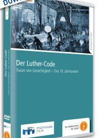 Der-Luther-Code-Traum-von-Gerechtigkeit-