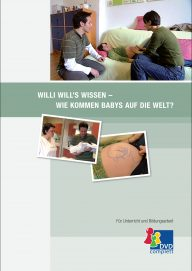 Willi will's wissen - Wie kommen Babys auf die Welt?