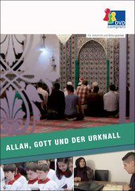 Allah, Gott und der Urknall